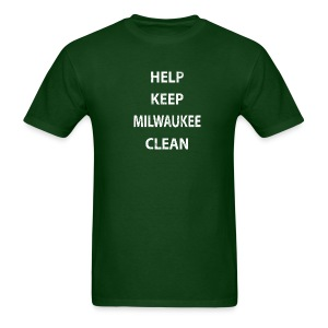 HELP KEEP MILWAUKEE CLEAN - Men's T-Shirt