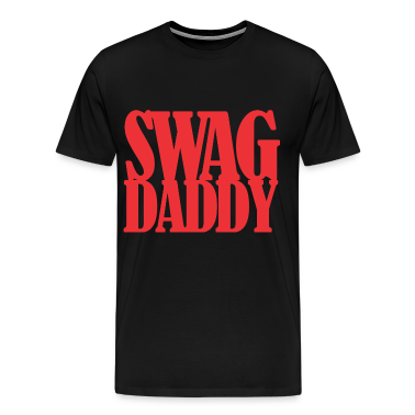 swagdaddy T-Shirts