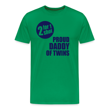 2for1 proud daddy of twins Shirt NG