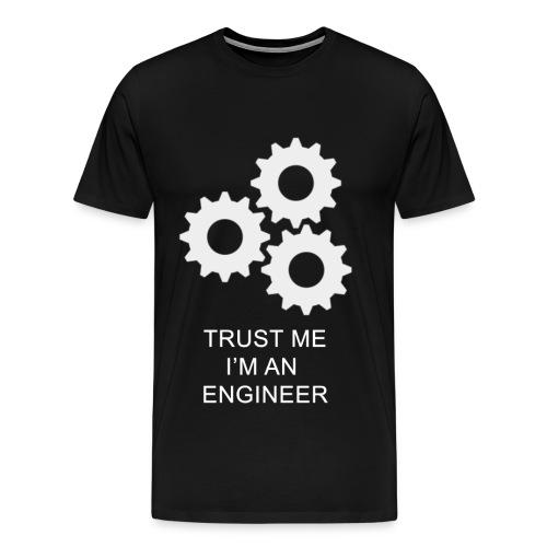 TRUST ME I'M AN  ENGINEER - Men's Premium T-Shirt