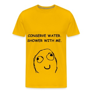 CONSERVE WATER - BLACK FLEX/COMIC SANS FONT - Men's Premium T-Shirt