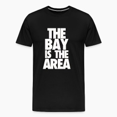 THE BAY IS THE AREA (WHITE)