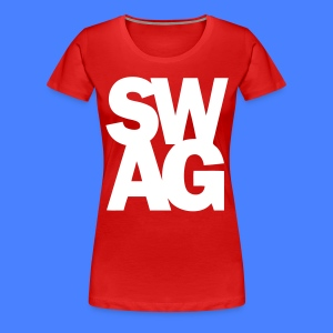 SWAG Women's T-Shirts - stayflyclothing.com - Women's Premium T-Shirt
