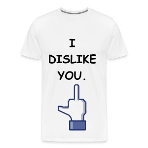 I DISLIKE YOU - BLACK FLEX/COMIC SANS FONT/MIDDE FINGER - Men's Premium T-Shirt