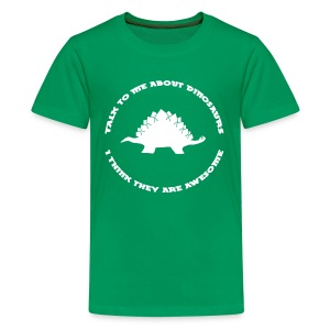 Dinosaurs Are Awesome (Kids Size) - Kids' Premium T-Shirt