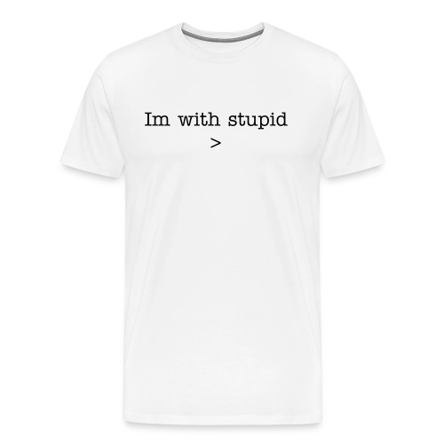 Im with stupid Tee - Men's Premium T-Shirt