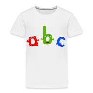 Baby & Toddler Shirts ~ Toddler Premium T-Shirt ~ ABC T-Shirt