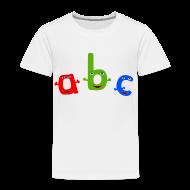 Baby & Toddler Shirts ~ Toddler Premium T-Shirt ~ ABC T-Shirt