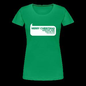 Merry Christmas. Kiss My Ass. Christmas Vacation Womens Tee - Women's Premium T-Shirt