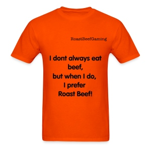 I dont always eat beef, but when i do..... - Men's T-Shirt