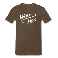 T-Shirts ~ Men's Premium T-Shirt ~ Men's 3xl and 4xl Woo Hoo