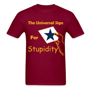 Universal Sign For Stupidity Tee - Men's T-Shirt