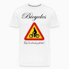 Bicycles: only Sex will make you feel better! T-Shirts