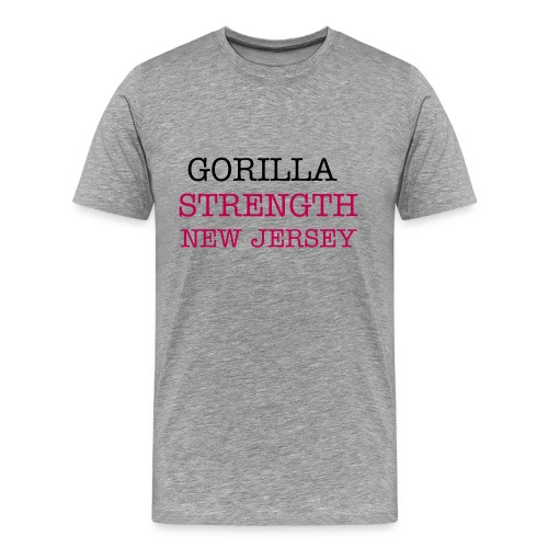 GORILLA STRENGTH NJ TEE SHIRT - Men's Premium T-Shirt