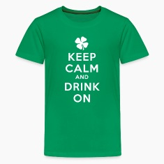 KEEP CALM AND DRINK ON Kids' Shirts