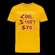 T-Shirts ~ Men's Premium T-Shirt ~ Cool Story Gold