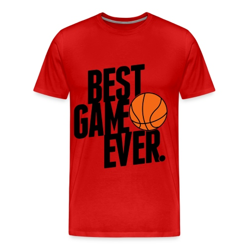 Best Game Ever. - Men's Premium T-Shirt