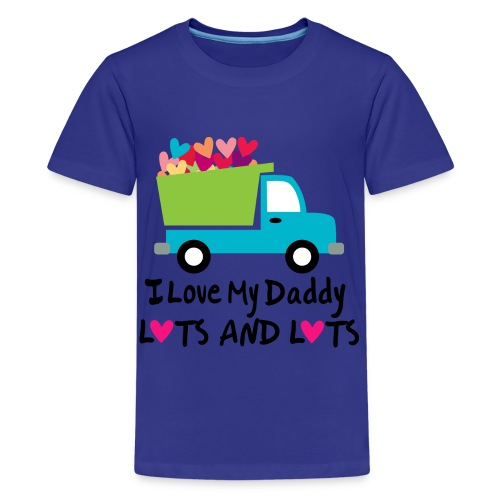 I love my Daddy - Kids' Premium T-Shirt