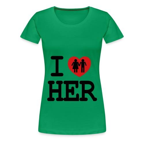 I Love Her - Women's Premium T-Shirt
