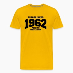 aged to perfection established 1962 T-Shirts