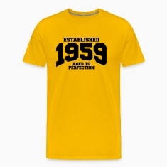 aged to perfection established 1959 T-Shirts