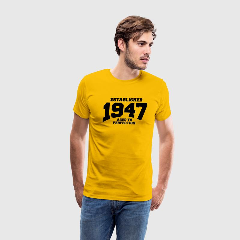 aged to perfection established 1947 T-Shirts - Men's Premium T-Shirt
