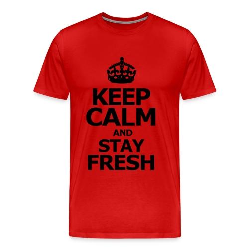 Keep Calm Stay Fresh - Men's Premium T-Shirt