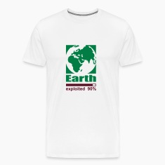 Earth exploited T-Shirts