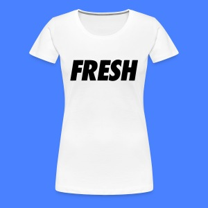 Fresh Women's T-Shirts - stayflyclothing.com - Women's Premium T-Shirt