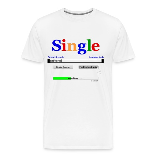 Single! - Men's Premium T-Shirt