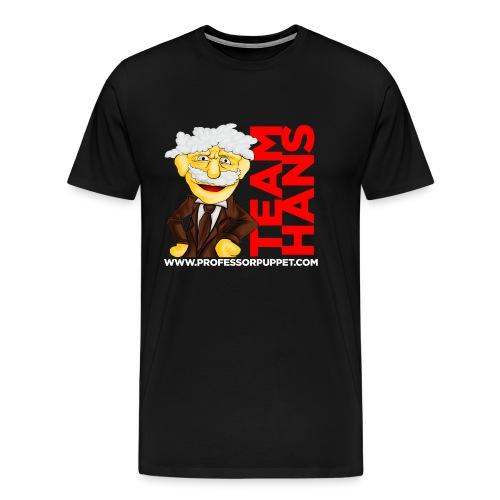 TEAM HANS - BLACK T - Men's Premium T-Shirt