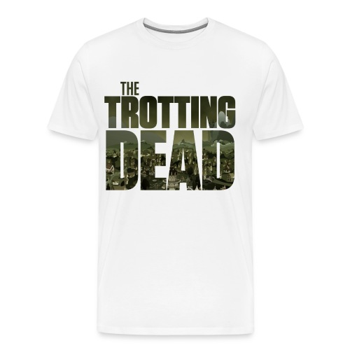 THE TROTTING DEAD - Men's Premium T-Shirt
