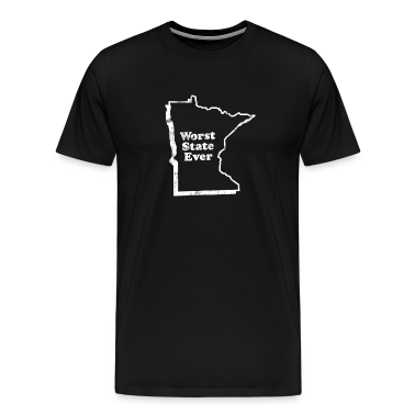 MINNESOTA - WORST STATE EVER T-Shirts