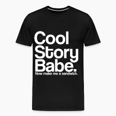 cool_story_babe_white T-Shirts