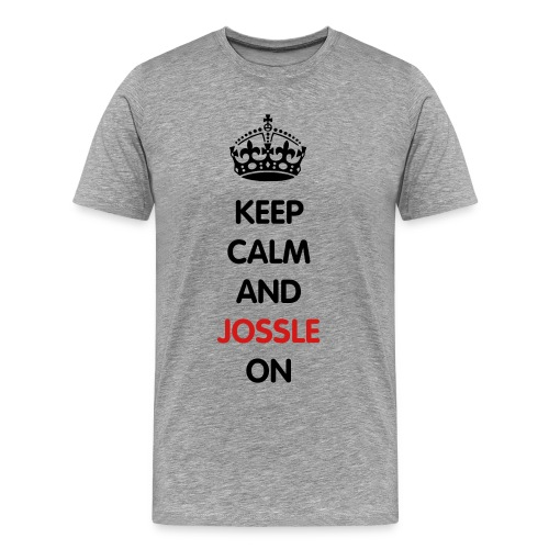 Male Keep Calm and Jossle on - Men's Premium T-Shirt