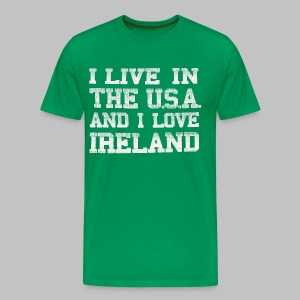 Live In USA Love Ireland - Men's Premium T-Shirt