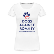 Women's T-Shirts ~ Women's Premium T-Shirt ~ Official Dogs Against Romney