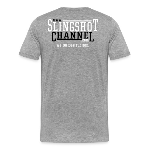 The Slingshot Channel 2 (Back and Front) - Men's Premium T-Shirt