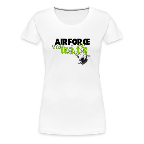 Air Force Wife - Women's Premium T-Shirt