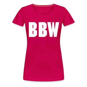 BBW Stand Up! - Women's Premium T-Shirt