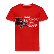 Baby & Toddler Shirts ~ Toddler Premium T-Shirt ~ From Detroit With Love