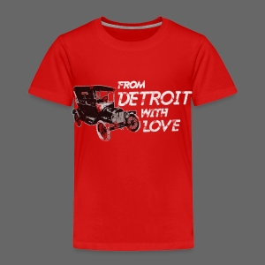 From Detroit With Love - Toddler Premium T-Shirt