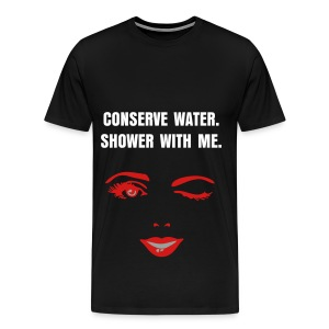 CONSERVE WATER - WHITE FLEX/ANZEIGEN FONT/RED WOMAN'S WINK FACE - Men's Premium T-Shirt
