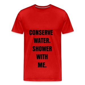 CONSERVE WATER - BLACK FLEX/ANZEIGEN FONT - Men's Premium T-Shirt