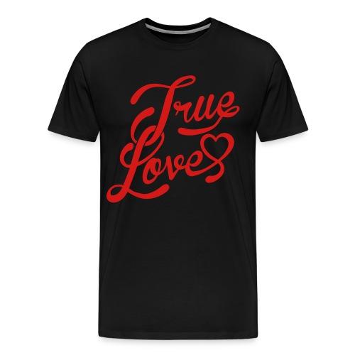 True Love Mens Tee - Men's Premium T-Shirt