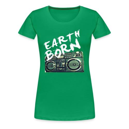 Earth Born ladies T - Women's Premium T-Shirt