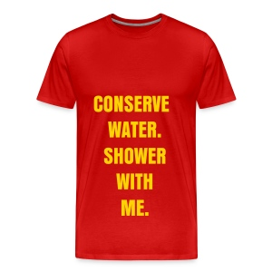 CONSERVE WATER - GOLD FLEX/ANZEIGEN FONT - Men's Premium T-Shirt