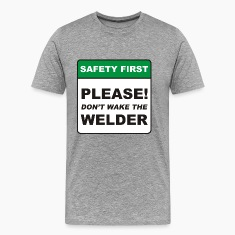 Please, don't wake the Welder.