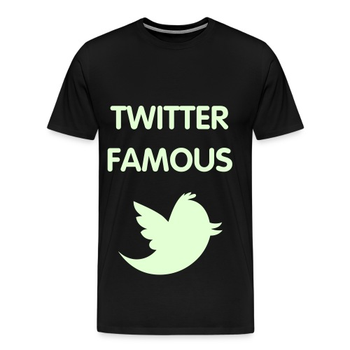 TWITTER FAMOUS - GLOW IN THE DARK SPECIALTY FLEX/VAG ROUNDED FONT/GLOW IN THE DARK BIRD - Men's Premium T-Shirt