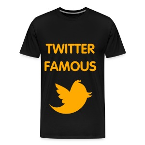 TWITTER FAMOUS - NEON ORANGE SPECIALTY FLEX/VAG ROUNDED FONT/NEON ORANGE BIRD - Men's Premium T-Shirt